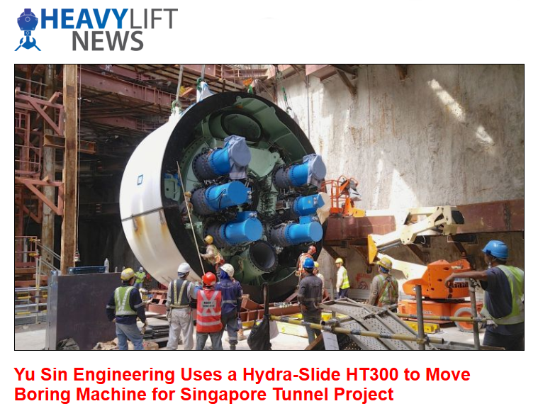 Yu Sin Engineering Uses a Hydra-Slide HT300 to Move Boring Machine for Singapore Tunnel Project
